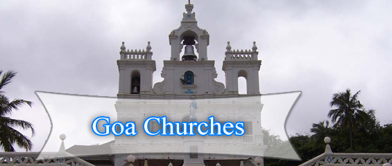 Relive the Goan History through Churches