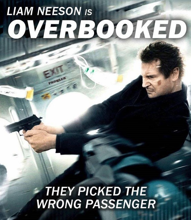 Liam Neeson is Overbooked... they picked the wrong passenger