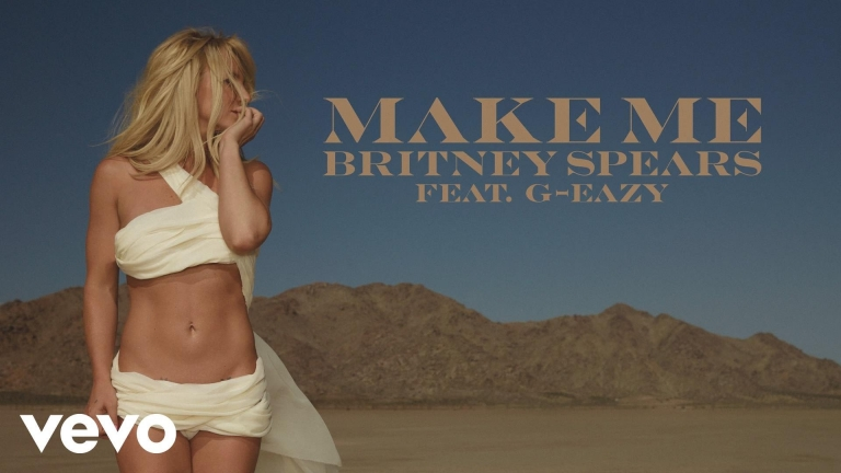 Britney Spears - Make Me (feat. G-Eazy) #BestNewMusic