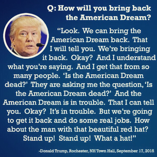 Donald Trump On How He Will Bring Back The American Dream