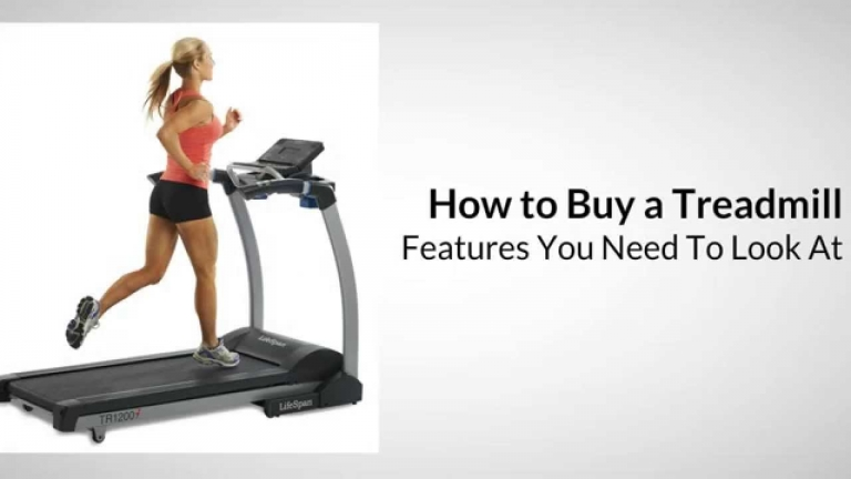 How to Buy Treadmill - Features to Look At
