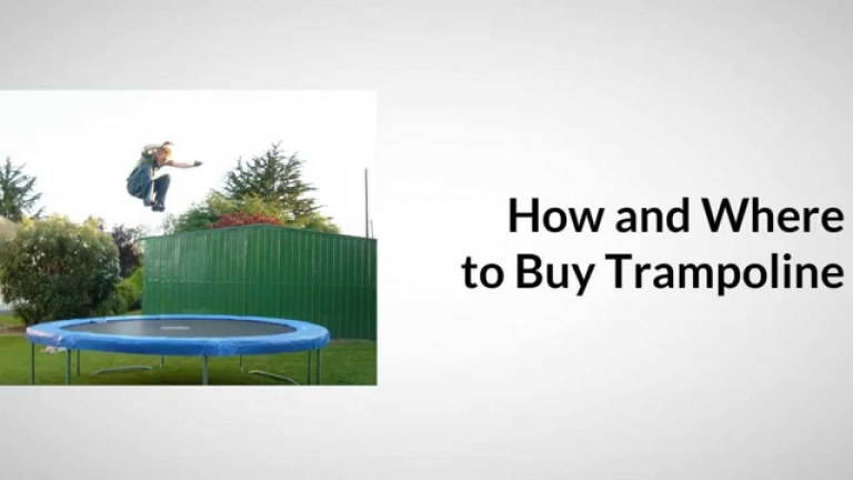 Where and How to Buy a Trampoline - Guide