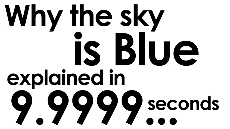 #ScienceExplained: Why is the sky is blue? Explained in ten seconds.
