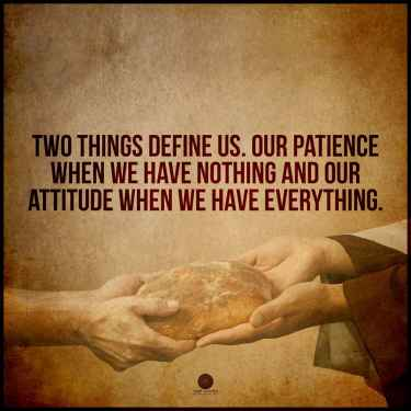 #Patience and #Attitude, two things that defines us...