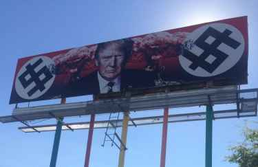 President Trump Billboard in Arizona Features Mushroom Cloud and Swastikas