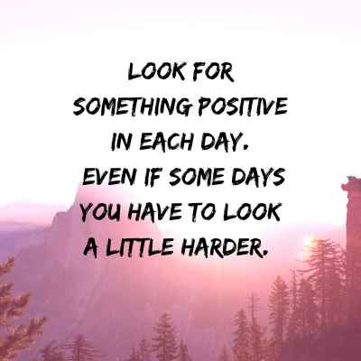 #WednesdayWisdom: Look for something positive each day... #StayPositive 👍