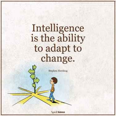 #Intelligence is the ability to adapt to change. #MondayMotivation
