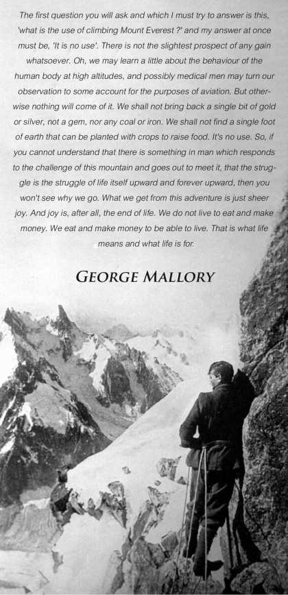 What life means according to George Mallory...