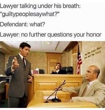 Bamboozled by a lawyer... #GuiltyPeopleSayWhat?