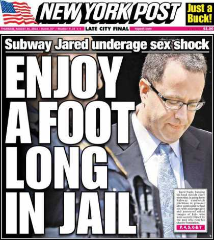 NY Post Jared Fogle Headline 'Enjoy A Footlong In Jail' Cause Madia Backlash