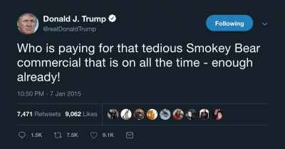 #Trump's Old Tweet Attacking Smokey Bear PSA Comes Back To Haunt Him. #SmokeyBearPSA
