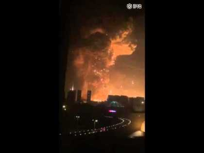 Huge Explosion In Tianjin China Shows Massive Fireball!