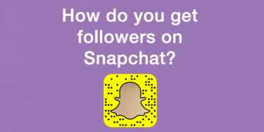 #TIPS: How do you get followers on Snapchat?