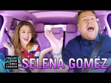 Selena Gomez Carpool Karaoke with James Corden