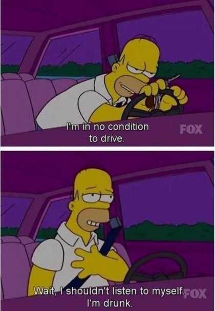 Homer Simpson on driving drunk...