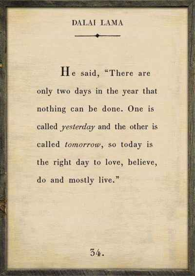 """""""Today is the right day to love, believe, do and mostly live."""" - #DalaiLama #MondayMotivation"""
